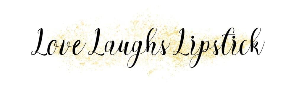 Love Laughs Lipsticks Blog