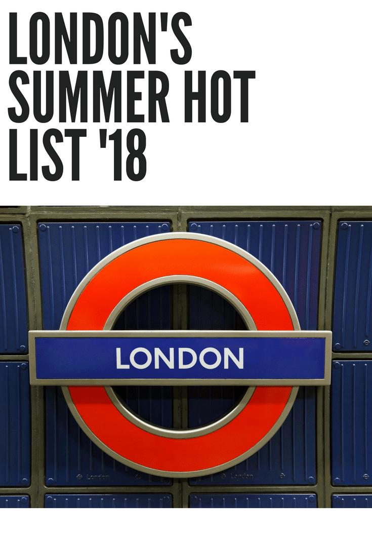 London Summer Hotlist